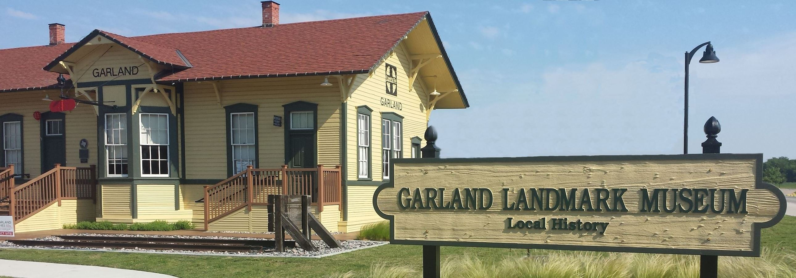 Garland Landmark Museum and sign